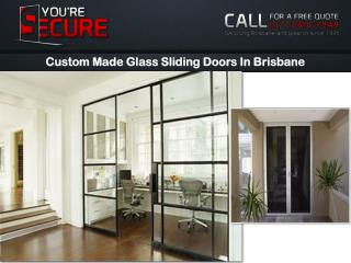 Custom Made Glass Sliding Doors In Brisbane