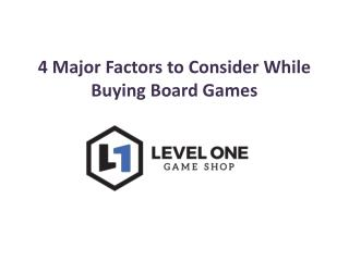 4 Major Factors to Consider While Buying Board Games