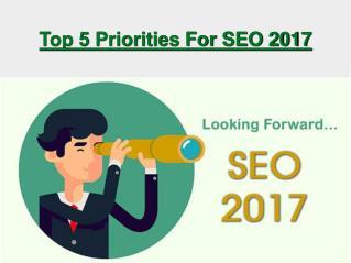 Top 5 Priorities For SEO 2017