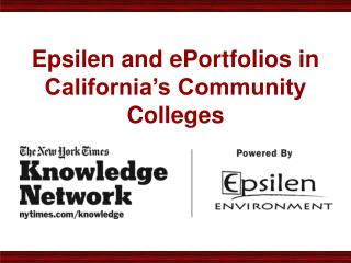 Epsilen and ePortfolios in California s Community Colleges