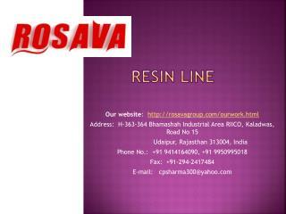 Resin Line