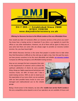 DMJ Vehicle Recovery service are provide the best commercial towing service in London
