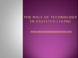 The Role of Technology in Assisted Living