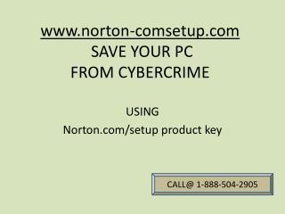 How to run Norton.com/setup antivirus software call@1-888-504-2905