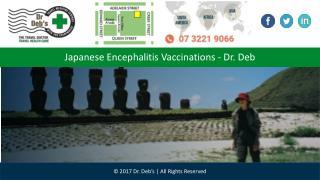 Japanese Encephalitis Vaccinations - Dr. Deb