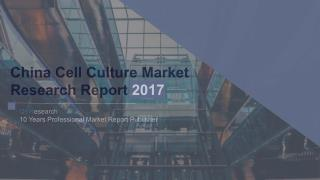 China Cell Culture Market Research Report 2017