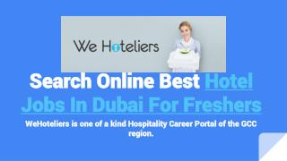 Find Online More Hotel Jobs in Dubai For Freshers