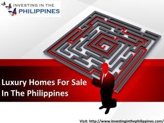 Luxury Homes For Sale In The Philippines