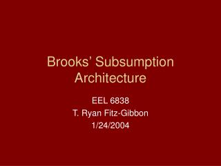Brooks  Subsumption Architecture