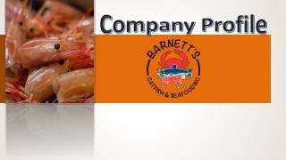 Barnett Sea food Company Profile