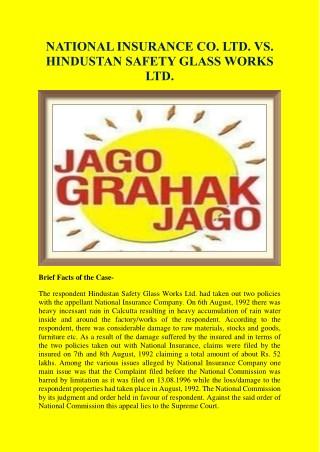 National Insurance Co. Ltd. vs. Hindustan Safety Glass Works ltd.