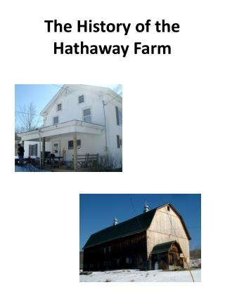 The History of the Hathaway Farm