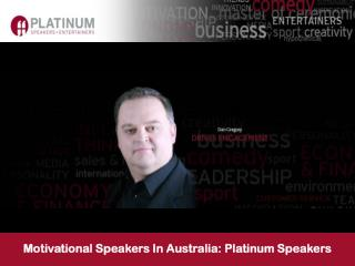 Motivational Speakers In Australia: Platinum Speakers