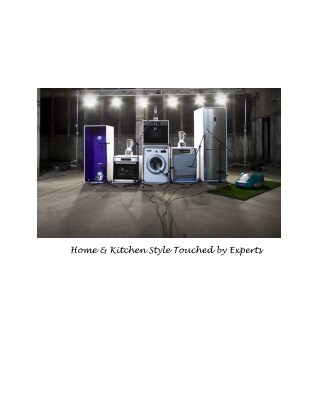 Home and Kitchen Style touched by Experts