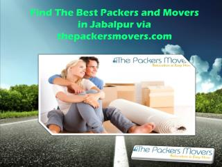 Find The Best Packers and Movers in Jabalpur via thepackersmovers.com