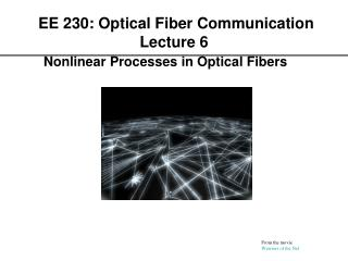 EE 230: Optical Fiber Communication Lecture 6