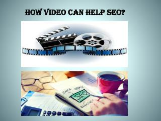 Hoe Video can help SEO?