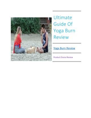 Ultimate Guide Of Yoga Burn Review