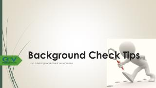 Background Check Tips