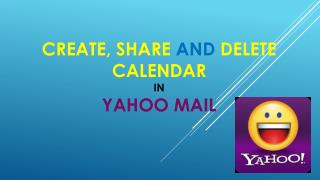 Step to Create share and delete calendars in Yahoo Mail