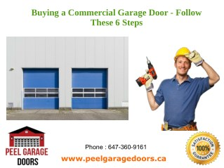 Buying a Commercial Garage Door - Follow These 6 Steps