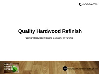 Quality Hardwood Refinish - Hardwood Flooring Company In Toronto