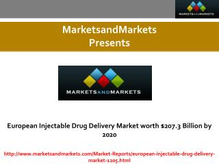 European Injectable Drug Delivery Market estimated worth $207.3 Billion by 2020
