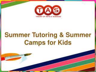 Summer Tutoring & Summer Camps for Kids