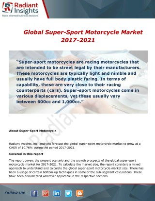 Global Super-Sport Motorcycle Market 2017-2021 By Radiant insights,inc