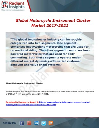 Global Motorcycle Instrument Cluster Market 2017-2021 By Radiant insights,inc