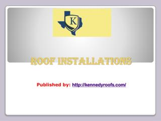 Kennedy Roofs-Roof Installations