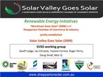 Renewable Energy Initiatives   Murchison Goes Solar  2008 and  Shepparton Chamber of Commerce  Industry jointly establis
