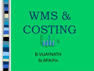 WMS  COSTING