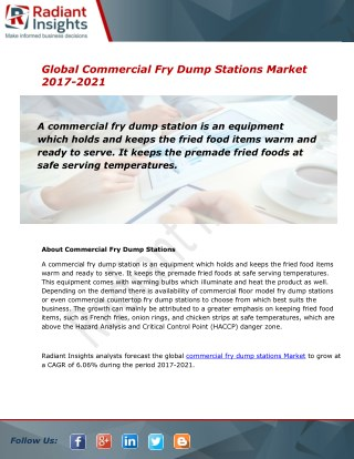 Commercial Fry Dump Stations Market Research Report, 2017 - 2021:Radiant Insights, Inc