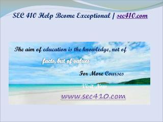 SEC 410 Help Bcome Exceptional / sec410.com