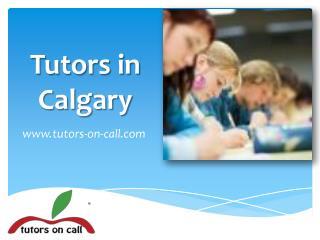Tutors in Calgary - www.tutors-on-call.com