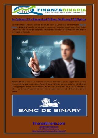 Le Opinioni E Le Recensioni Di Banc De Binary E 24 Option