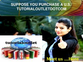 SUPPOSE YOU PURCHASE A U.S./ TUTORIALOUTLETDOTCOM