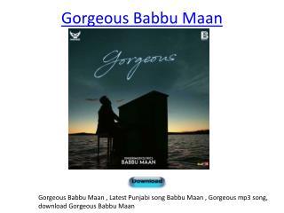 Gorgeous Babbu Maan
