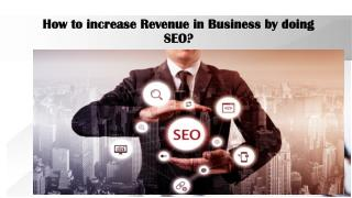 How to increase Revenue in Business by doing SEO?