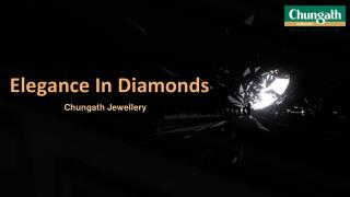 Elegance in Diamonds | Chungath Jewellery