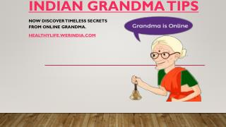 Indian Grandma Tips – HealthyLife