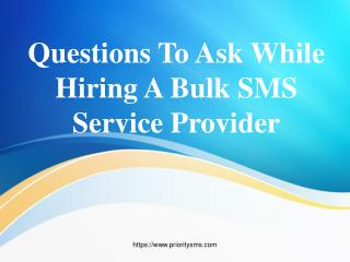 Why Choose Priority SMS As A Bulk SMS Service Provider In India?