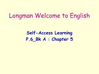 Longman Welcome to English