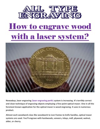 How to engrave wood with a laser system?