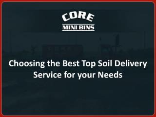 Choosing the Best Top Soil Delivery Service for your Needs