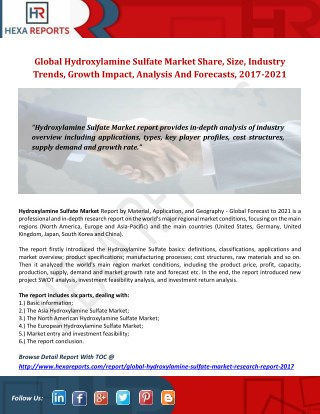 Global Hydroxylamine Sulfate Market Share, Size, Industry Trends, Growth Impact, Analysis And Forecasts, 2017-2021