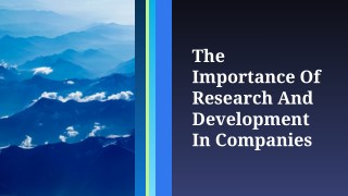 The Importance Of Research And Development In Companies