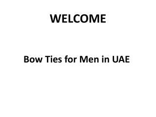 BEST Bow Ties for Men in UAE