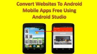 Convert websites to android mobile apps for free using android studio